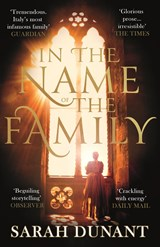 In The Name of the Family | Sarah Dunant |