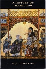 A History of Islamic Law | Noel J. Coulson |
