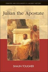 Julian the Apostate | Shaun Tougher |