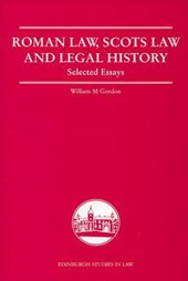 Roman Law, Scots Law and Legal History