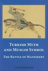 Turkish Myth and Muslim Symbol | Carole Hillenbrand |
