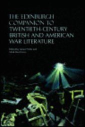 The Edinburgh Companion to Twentieth-Century British and American War Literature