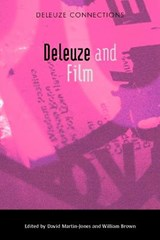 Deleuze and Film | David Martin-Jones |