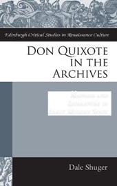 Don Quixote in the Archives | Dale Shuger |