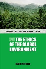 Ethics of the Global Environment | Robin Attfield |