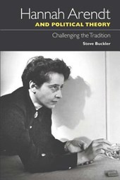 Hannah Arendt and Political Theory