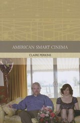 American Smart Cinema | Claire Perkins |