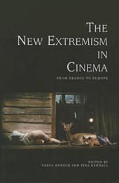 New Extremism in Cinema | Tanya C Horeck |