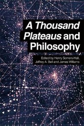 Thousand Plateaus and Philosophy