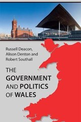 Government and Politics of Wales | Russell Deacon |