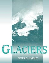 Glaciers | Peter G. Knight |