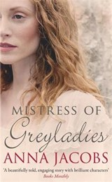Mistress of Greyladies | Anna Jacobs |
