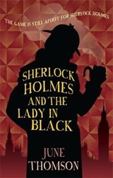 Sherlock Holmes and the Lady in Black | June Thomson |