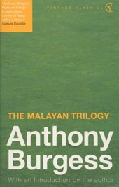 Malayan Trilogy | Anthony Burgess |