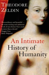 Intimate History Of Humanity | Theodore Zeldin |
