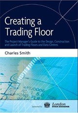 Creating a Trading Floor | Charles Smith |