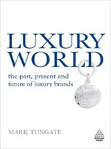 Luxury World | Mark Tungate |