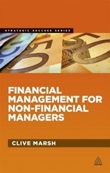 Financial Management for Non-Financial Managers | Clive Marsh |