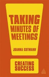Taking Minutes Of Meetings | Joanna Gutmann |