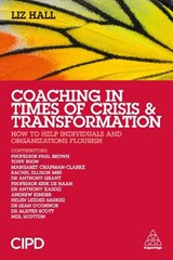 Coaching in Times of Crisis and Transformation | Liz Hall |