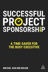 Successful Project Sponsorship | Michiel van der Molen |