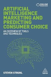Artificial Intelligence Marketing and Predicting Consumer Choice | Steven Struhl |