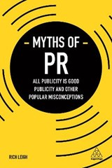 Myths of pr | Rich Leigh |