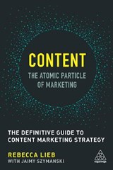Content - The Atomic Particle of Marketing | Rebecca Lieb |