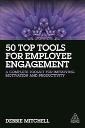 50 Top Tools for Employee Engagement | Debbie Mitchell |