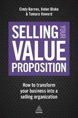 Selling Your Value Proposition | Cindy Barnes |