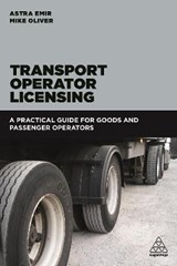 Transport Operator Licensing | Emir, Astra ; Oliver, Mike |