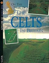 On The Trail Of: Celts | Peter Chrisp |
