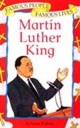 Famous People, Famous Lives: Martin Luther King | V Wilkins |