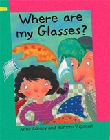 Where Are My Glasses? | Anne Adeney |