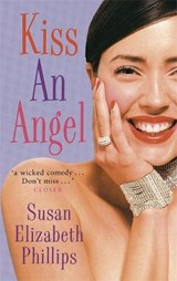 Kiss An Angel | Susan E Philips |