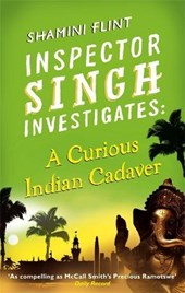 A Curious Indian Cadaver | Shamini Flint |