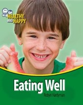 Healthy and Happy: Eating Well | Robyn Hardyman |