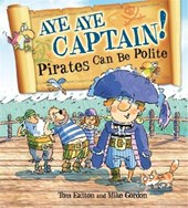 Pirates to the Rescue: Aye-Aye Captain! Pirates Can Be Polit