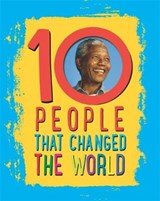 10: People That Changed The World | Ben Hubbard |