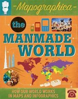 Mapographica: The Manmade World | Jon Richards; Ed Simkins |