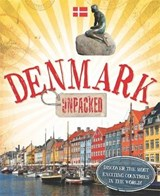 Unpacked: Denmark | Clive Gifford |