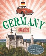 Unpacked: Germany | Clive Gifford |