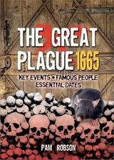 All About: The Great Plague | Pam Robson |