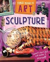 Stories In Art: Sculpture