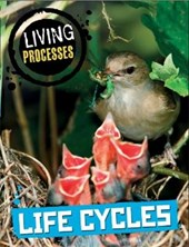 Living Processes: Life Cycles