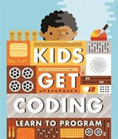Kids Get Coding: Learn to Program | Heather Lyons |