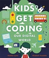Kids Get Coding: Our Digital World