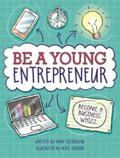 Be A Young Entrepreneur | Adam Sutherland |