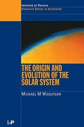 The Origin and Evolution of the Solar System (Hbk)