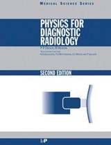 Physics for Diagnostic Radiology, Second Edition | P. P. Dendy |